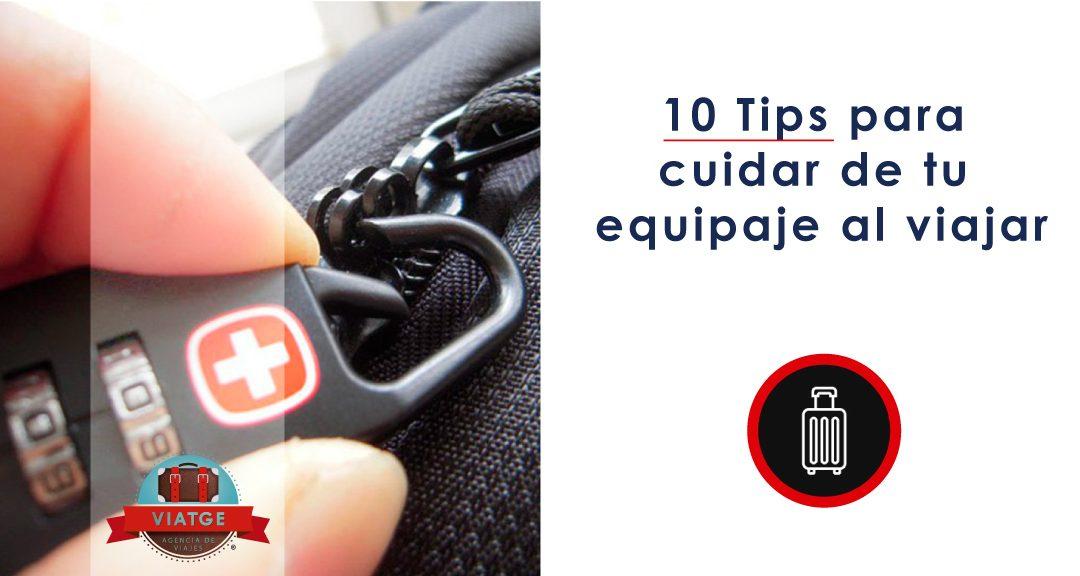 10 Tips para cuidar de tu equipaje al viajar