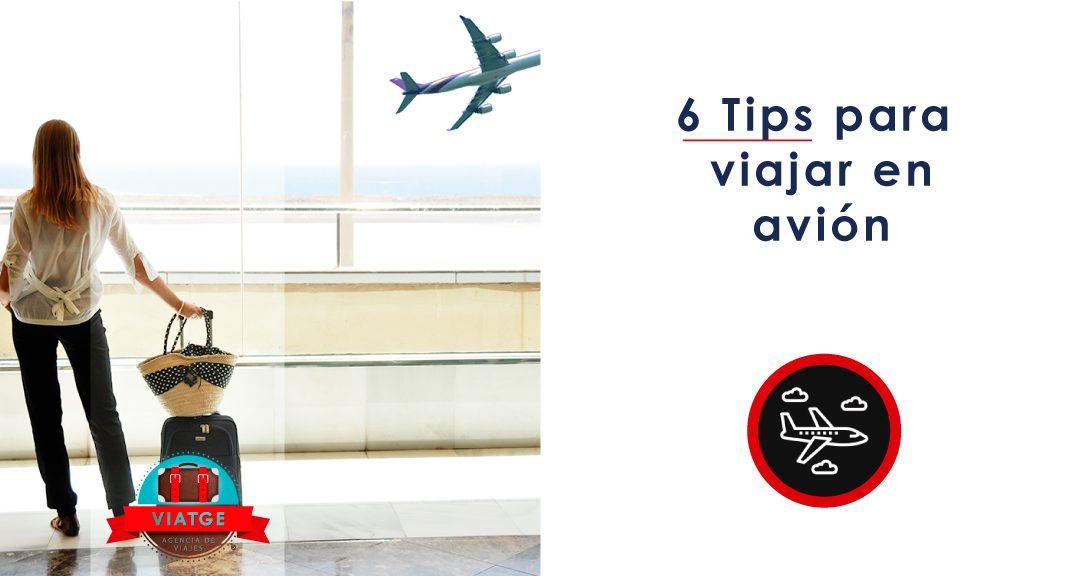 6 Tips para viajar en avión