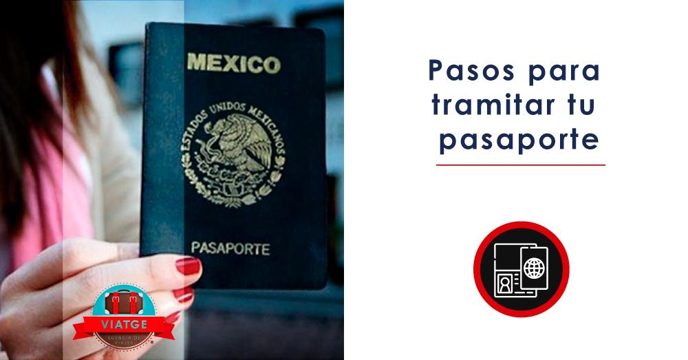 Pasos para tramitar tu pasaporte