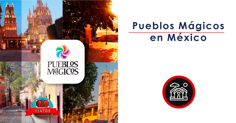 Pueblos Mágicos en México