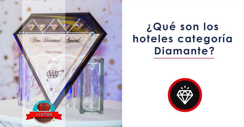 Que son los hoteles categoria diamante
